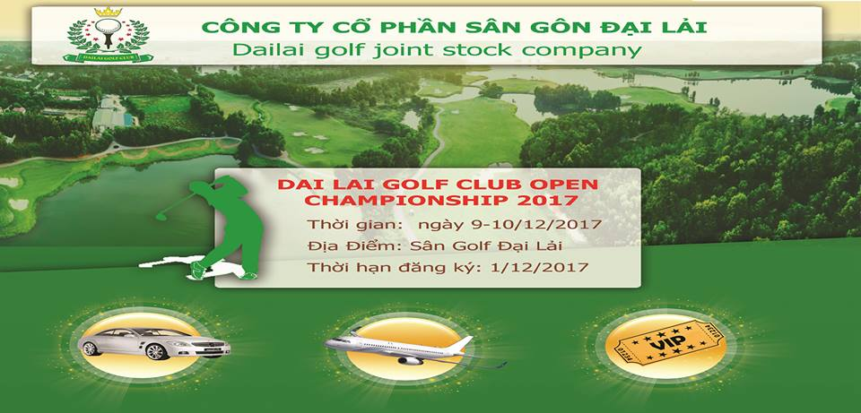 "Giải golf ""Dai Lai Golf Club Open Championship 2017"""